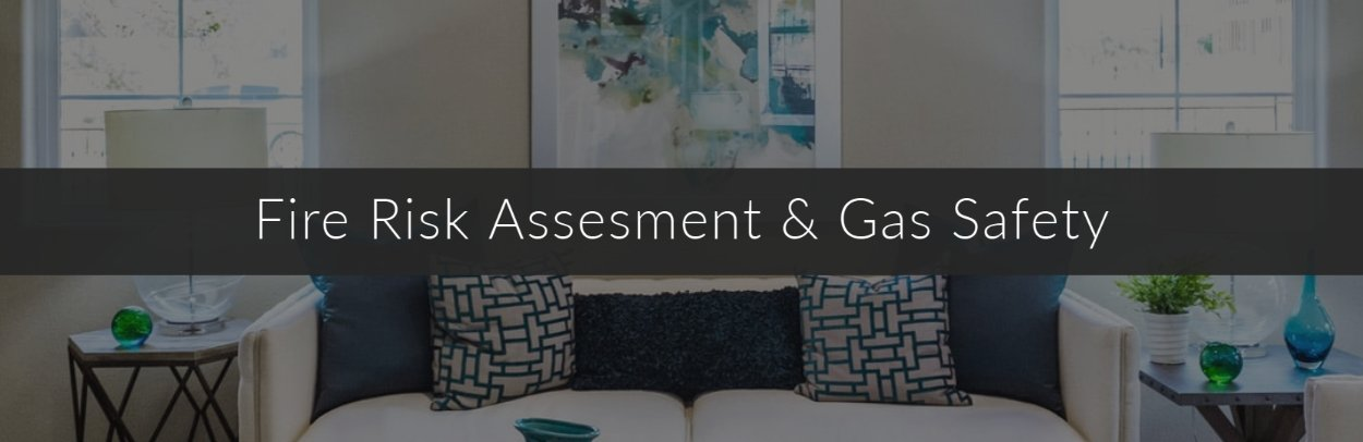 Fire Risk Assessment and Gas Safety